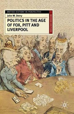 Politics in the Age of Fox, Pitt and Liverpool - pr_34939