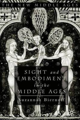 Sight and Embodiment in the Middle Ages - pr_37148