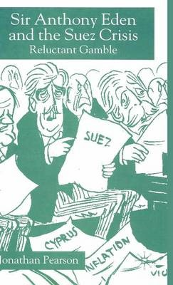 Sir Anthony Eden and the Suez Crisis - pr_37516