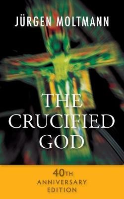 The Crucified God - 40th Anniversary Edition -