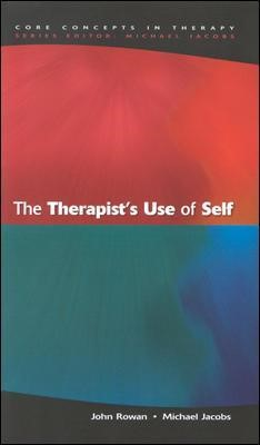 The Therapist's Use Of Self -