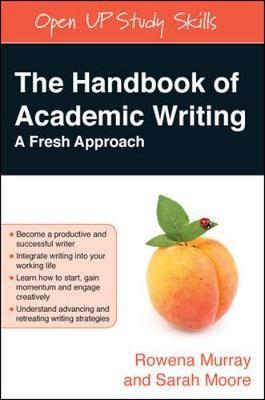 The Handbook of Academic Writing: A Fresh Approach - pr_268701