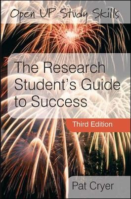 The Research Student's Guide to Success -