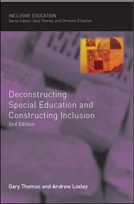 Deconstructing Special Education and Constructing Inclusion -