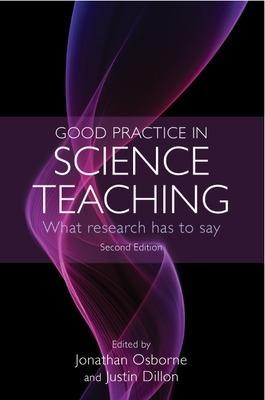 Good Practice in Science Teaching: What Research Has to Say -