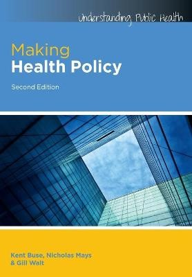 Making Health Policy -