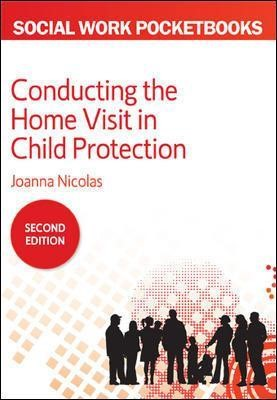 Conducting the Home Visit in Child Protection -