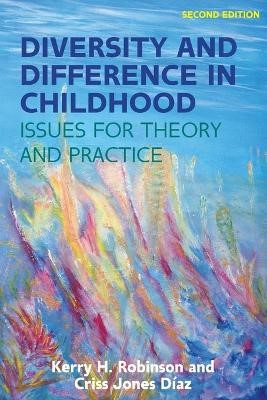 Diversity and Difference in Childhood: Issues for Theory and Practice -