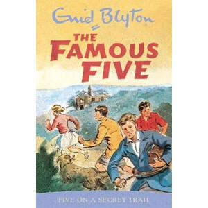 Famous Five: Five On A Secret Trail