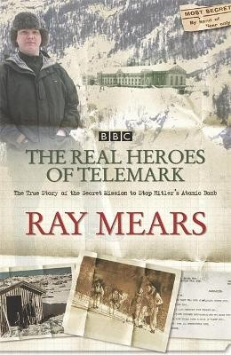 The Real Heroes Of Telemark -