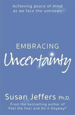 Embracing Uncertainty -