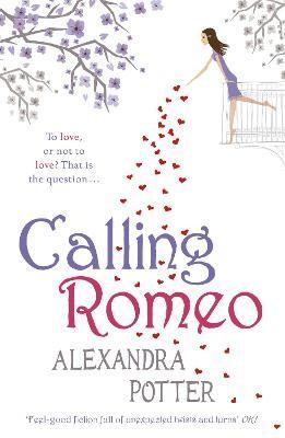 Calling Romeo -