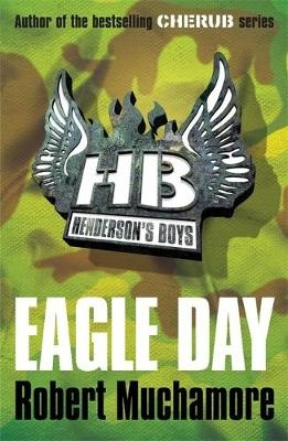 Henderson's Boys: Eagle Day -