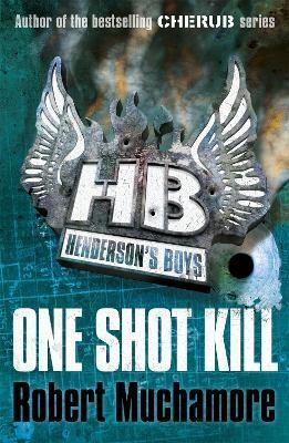 Henderson's Boys: One Shot Kill -