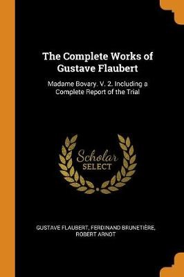 The Complete Works of Gustave Flaubert - pr_1714117