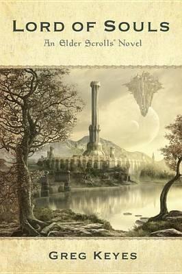Lord of Souls: An Elder Scrolls Novel -