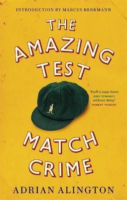 The Amazing Test Match Crime -