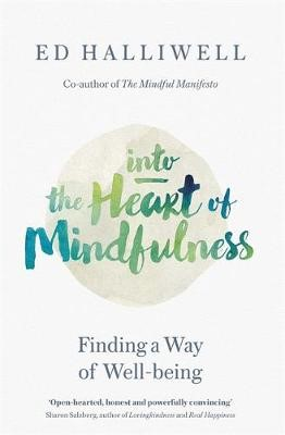Into the Heart of Mindfulness -