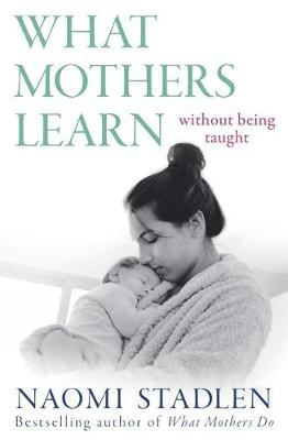 What Mothers Learn - pr_1770855