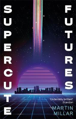 Supercute Futures -