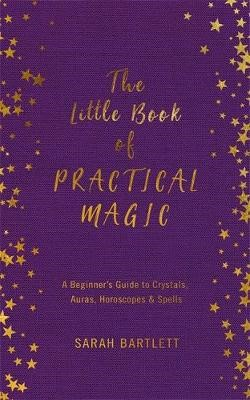 The Little Book of Practical Magic -