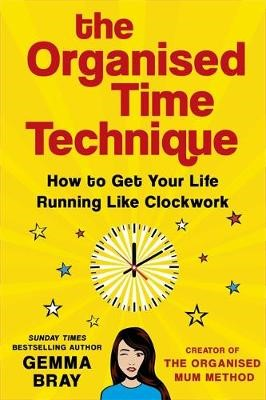 The Organised Time Technique -