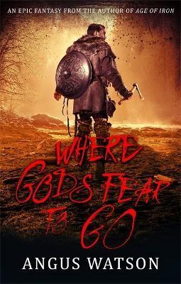 Where Gods Fear to Go -