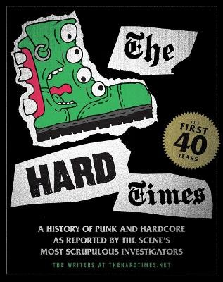 Hard Times: The First 40 Years -