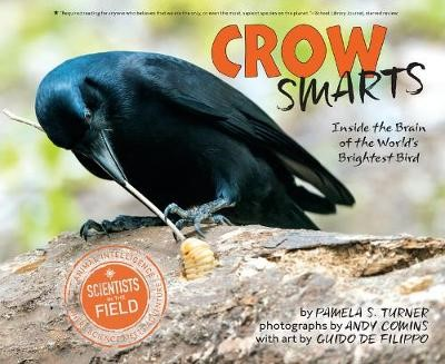 Crow Smarts: Inside the Brain of the World's Brightest Bird -