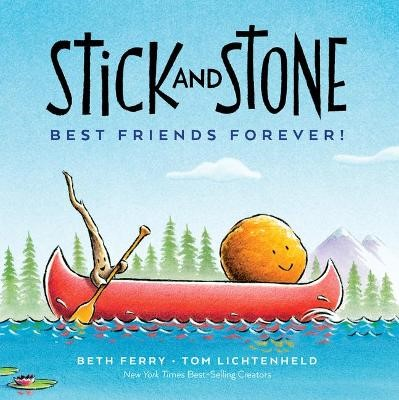 Stick and Stone: Best Friends Forever! -