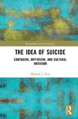 The Idea of Suicide -