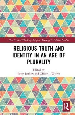 Religious Truth and Identity in an Age of Plurality - pr_32572