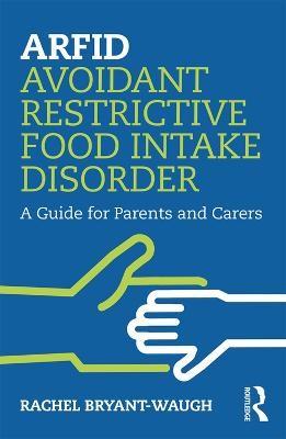 ARFID Avoidant Restrictive Food Intake Disorder -