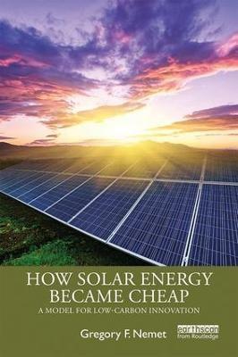 How Solar Energy Became Cheap -