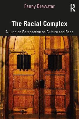 The Racial Complex -