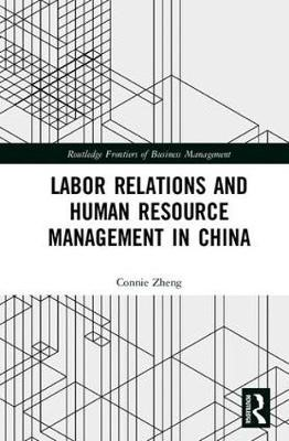 Labor Relations and Human Resource Management in China - pr_287619