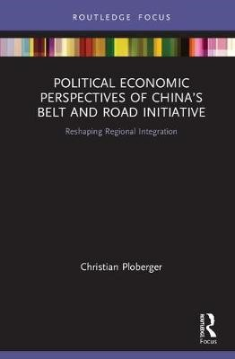 Political Economic Perspectives of China's Belt and Road Initiative - pr_1809