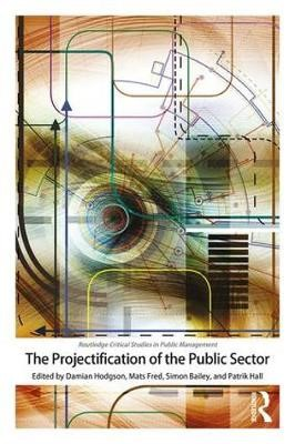 The Projectification of the Public Sector - pr_237293
