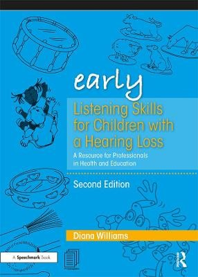 Early Listening Skills for Children with a Hearing Loss -