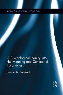 A Psychological Inquiry into the Meaning and Concept of Forgiveness - pr_1653