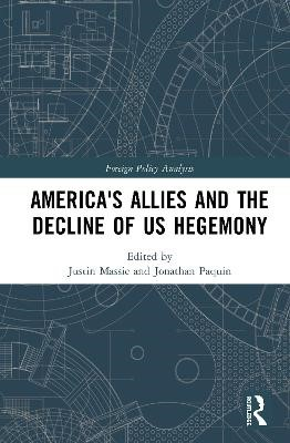 America's Allies and the Decline of US Hegemony - pr_424799