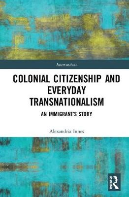 Colonial Citizenship and Everyday Transnationalism - pr_51633