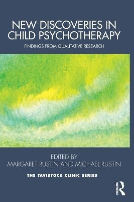New Discoveries in Child Psychotherapy -