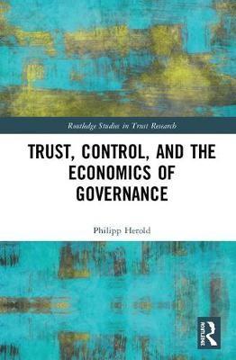 Trust, Control, and the Economics of Governance - pr_291384