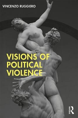 Visions of Political Violence -