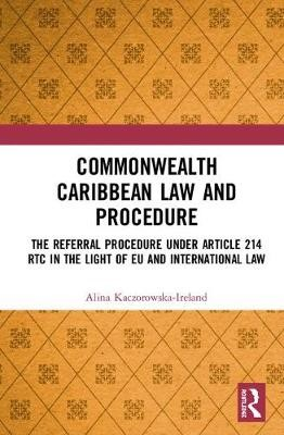 Commonwealth Caribbean Law and Procedure -