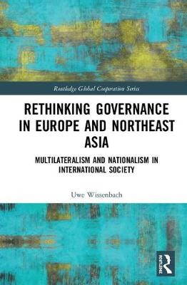 Rethinking Governance in Europe and Northeast Asia -