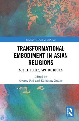 Transformational Embodiment in Asian Religions - pr_423984