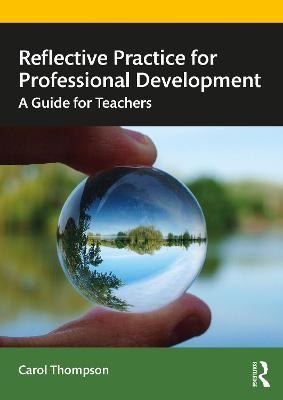 Reflective Practice for Professional Development -