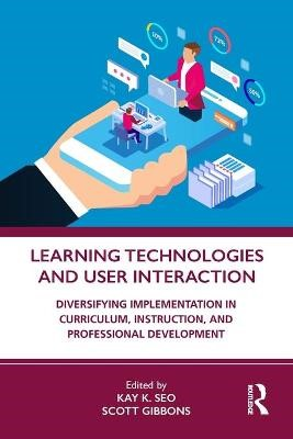 Learning Technologies and User Interaction -